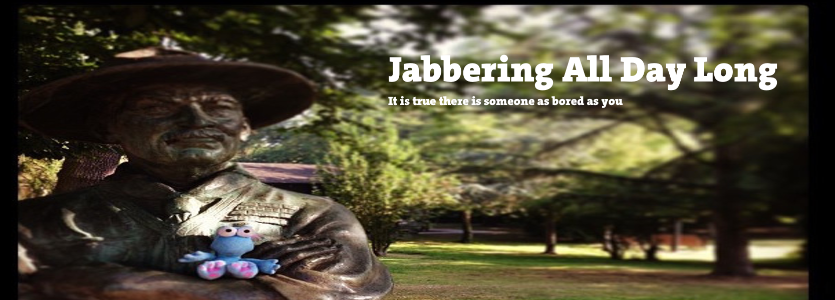 Jabbering All Day Long